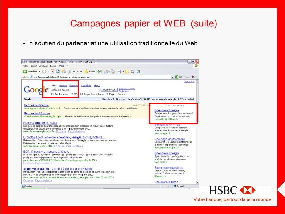 Campagnes papier et WEB (suite) -En soutien du partenariat une utilisation traditionnelle du Web.
