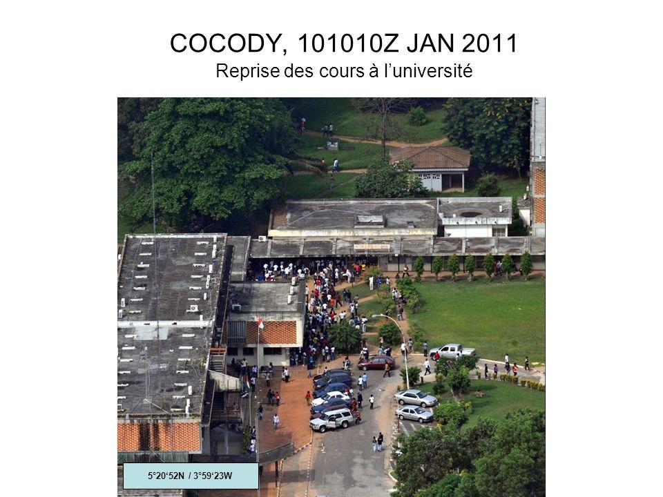 COCODY, 101010Z JAN 2011 Reprise des cours à luniversité 5°2052N / 3°5923W
