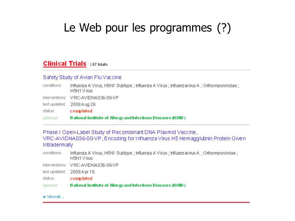 Le Web pour les programmes ( )