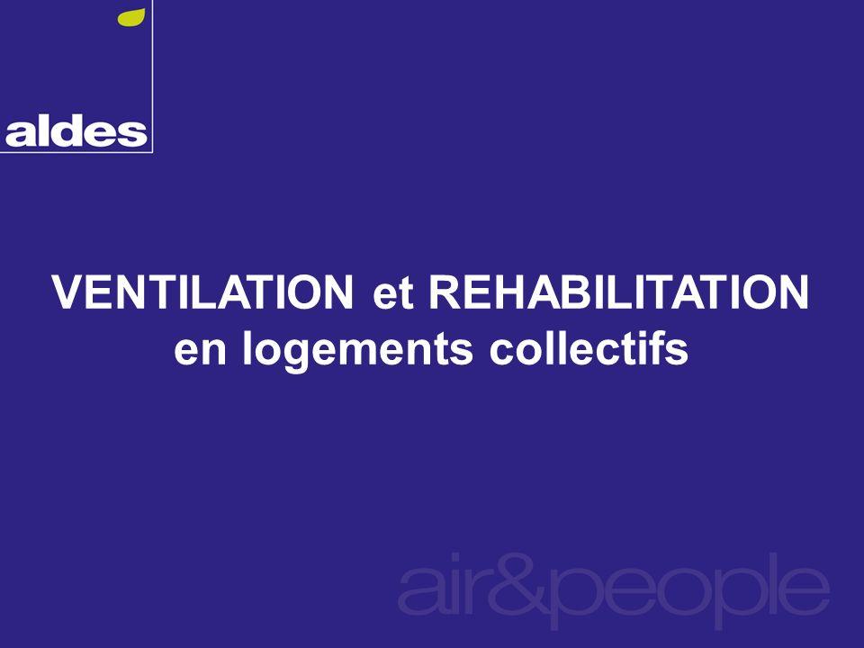 VENTILATION et REHABILITATION en logements collectifs