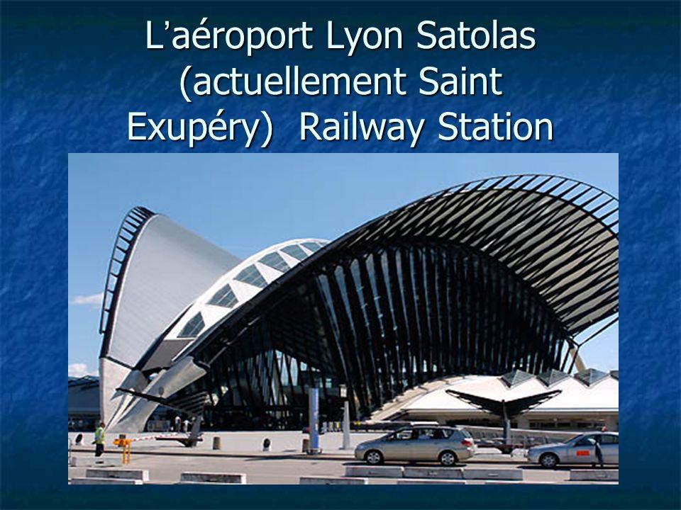 L aéroport Lyon Satolas (actuellement Saint Exupéry) Railway Station