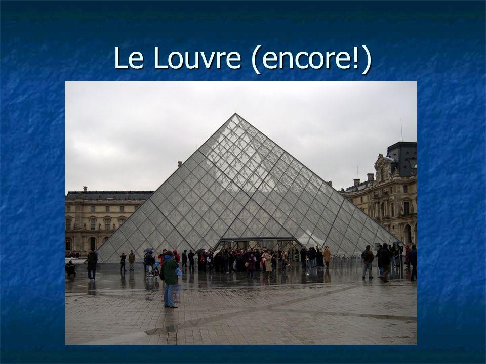 Le Louvre (encore!)