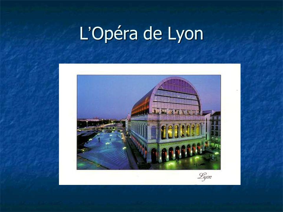 L Opéra de Lyon