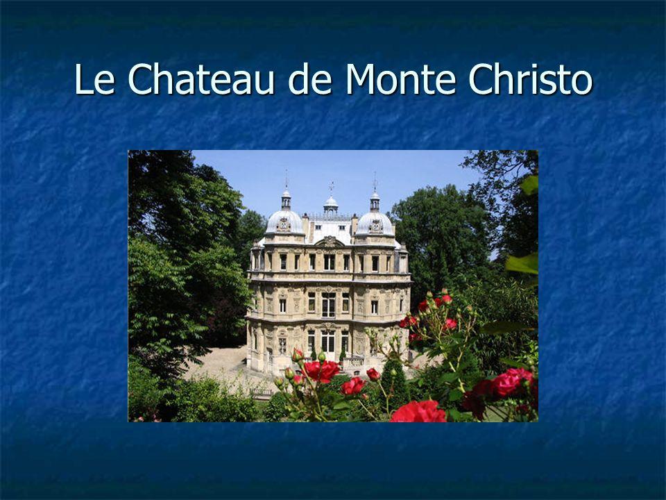 Le Chateau de Monte Christo
