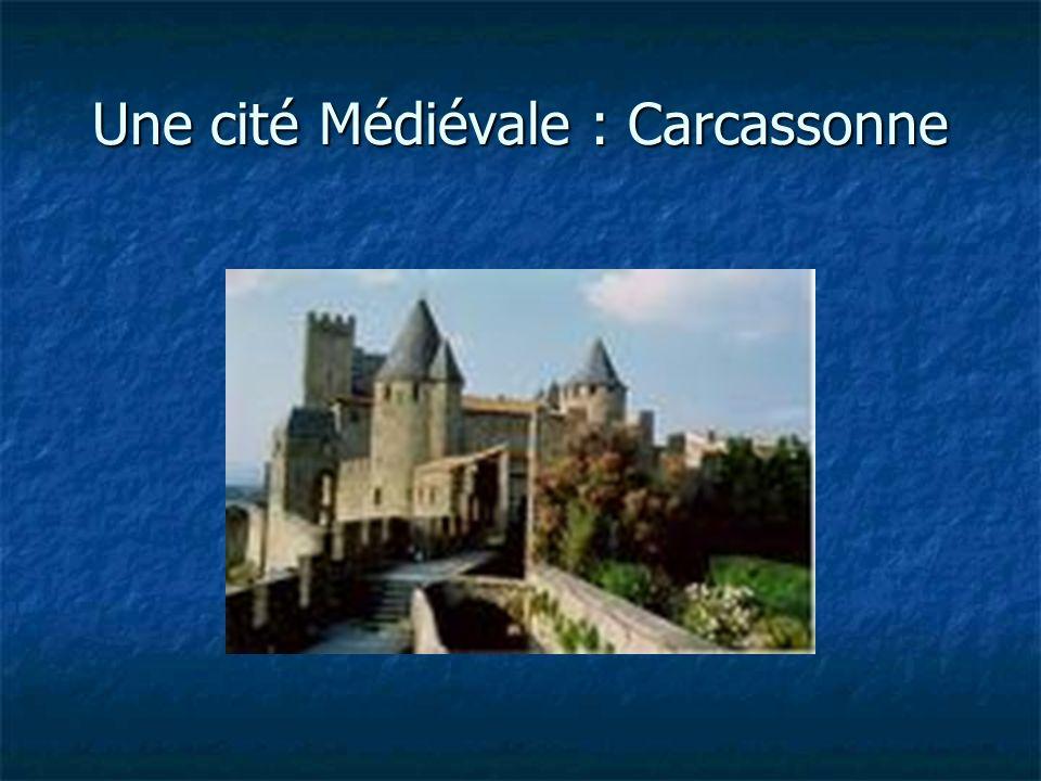 Une cité Médiévale : Carcassonne
