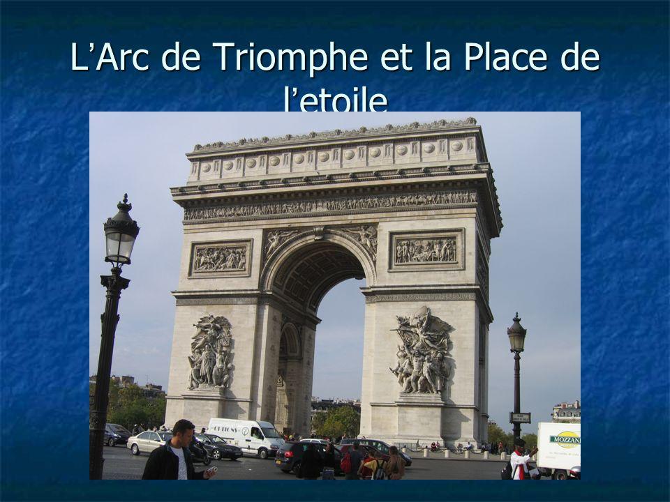 L Arc de Triomphe et la Place de l etoile