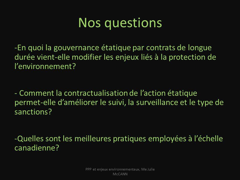Nos questions -En quoi la gouvernance étatique par contrats de longue durée vient-elle modifier les enjeux liés à la protection de lenvironnement? - C
