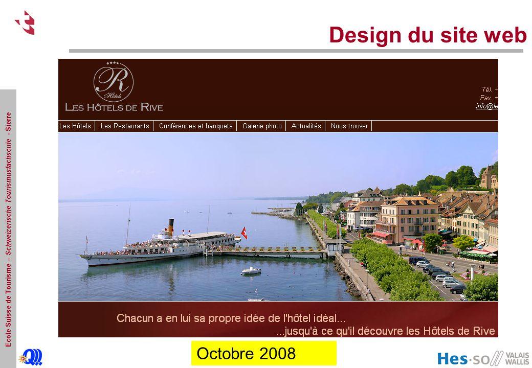 Ecole Suisse de Tourisme – Schweizerische Tourismusfachscule - Sierre Design du site web Octobre 2008