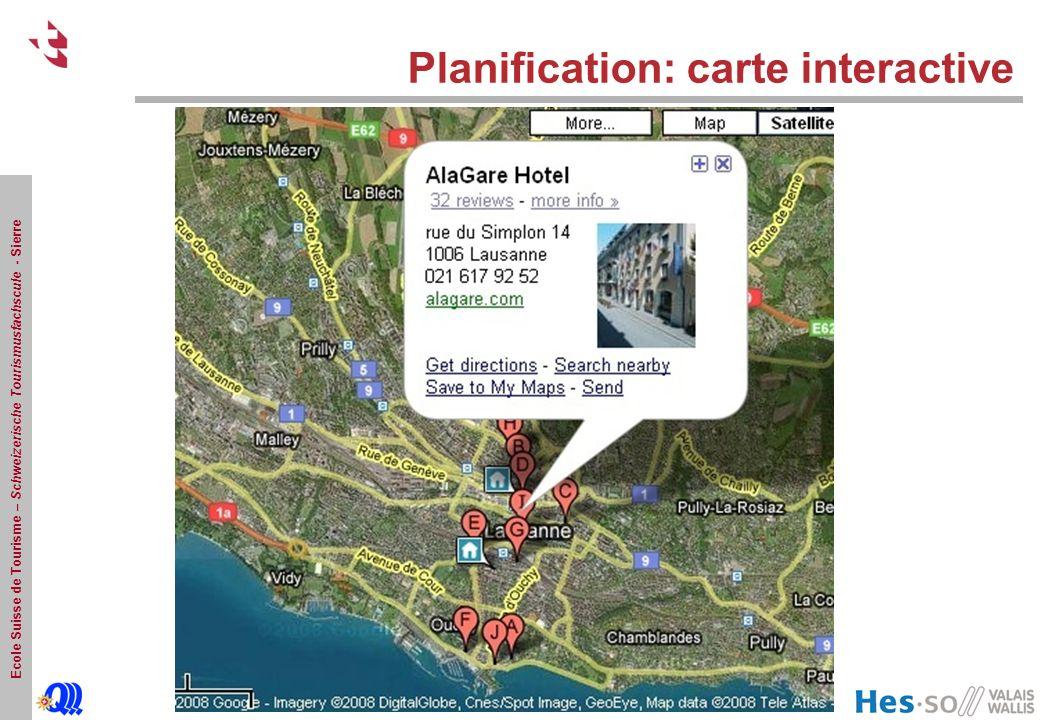 Ecole Suisse de Tourisme – Schweizerische Tourismusfachscule - Sierre Planification: carte interactive