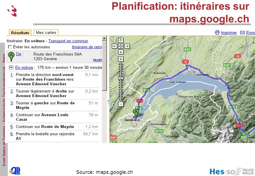 Ecole Suisse de Tourisme – Schweizerische Tourismusfachscule - Sierre Planification: itinéraires sur maps.google.ch Source: maps.google.ch