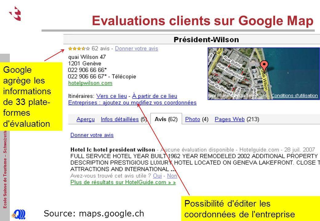 Ecole Suisse de Tourisme – Schweizerische Tourismusfachscule - Sierre Evaluations clients sur Google Map Google agrège les informations de 33 plate- formes d évaluation Source: maps.google.ch Possibilité d éditer les coordonnées de l entreprise