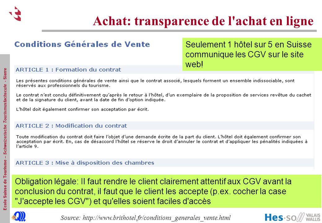 Ecole Suisse de Tourisme – Schweizerische Tourismusfachscule - Sierre Achat: transparence de l'achat en ligne Source: http://www.brithotel.fr/conditio