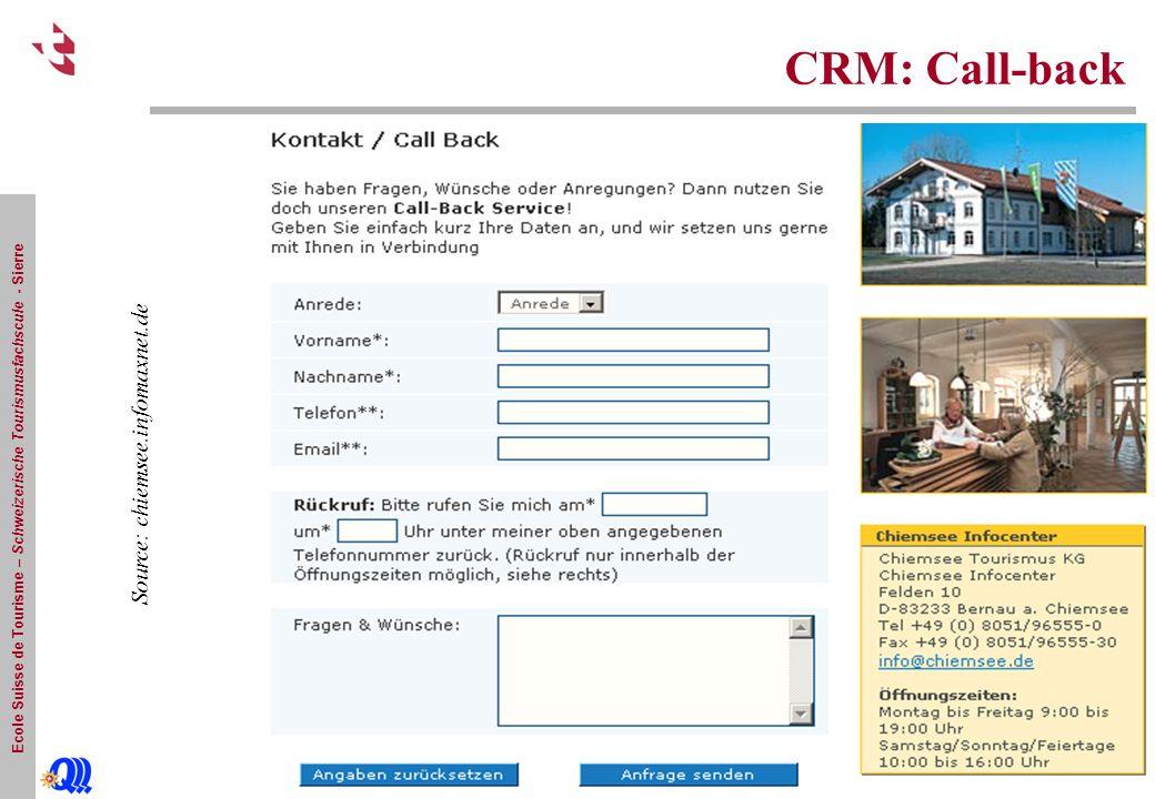Ecole Suisse de Tourisme – Schweizerische Tourismusfachscule - Sierre CRM: Call-back Source: chiemsee.infomaxnet.de
