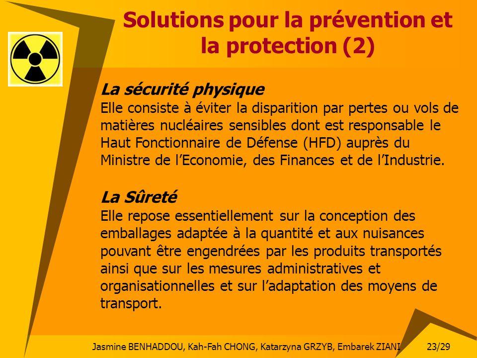 Jasmine BENHADDOU, Kah-Fah CHONG, Katarzyna GRZYB, Embarek ZIANI 23/29 Solutions pour la prévention et la protection (2) La sécurité physique Elle con