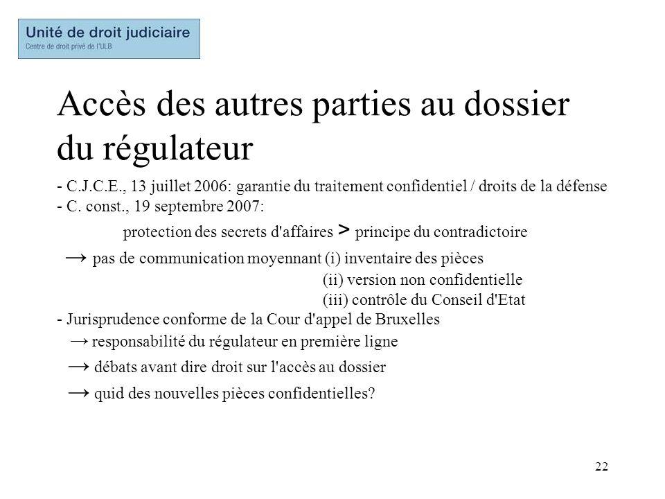 22 Accès des autres parties au dossier du régulateur - C.J.C.E., 13 juillet 2006: garantie du traitement confidentiel / droits de la défense - C. cons