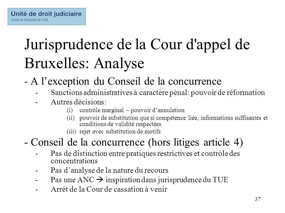 37 Jurisprudence de la Cour d'appel de Bruxelles: Analyse - A lexception du Conseil de la concurrence -Sanctions administratives à caractère pénal: po
