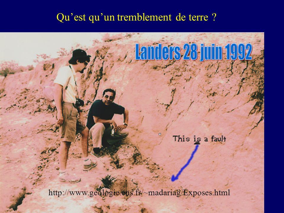 Quest quun tremblement de terre ? http://www.geologie.ens.fr/~madariag/Exposes.html