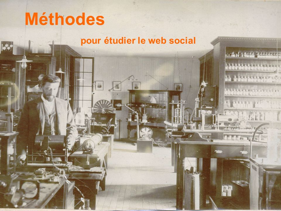 Epistémologie du Web social Méthodes pour étudier le web social