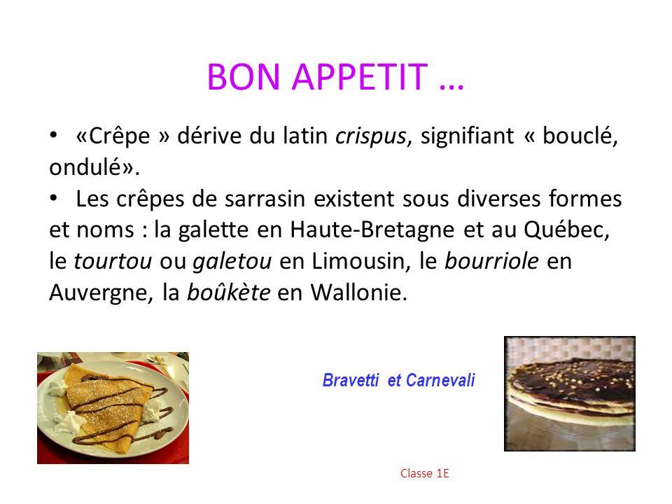 Encore cette tradition…!!! Elle peut être mangée comme plat principal ou comme dessert, elle peut aussi constituer un en-cas. On la déguste chez soi o