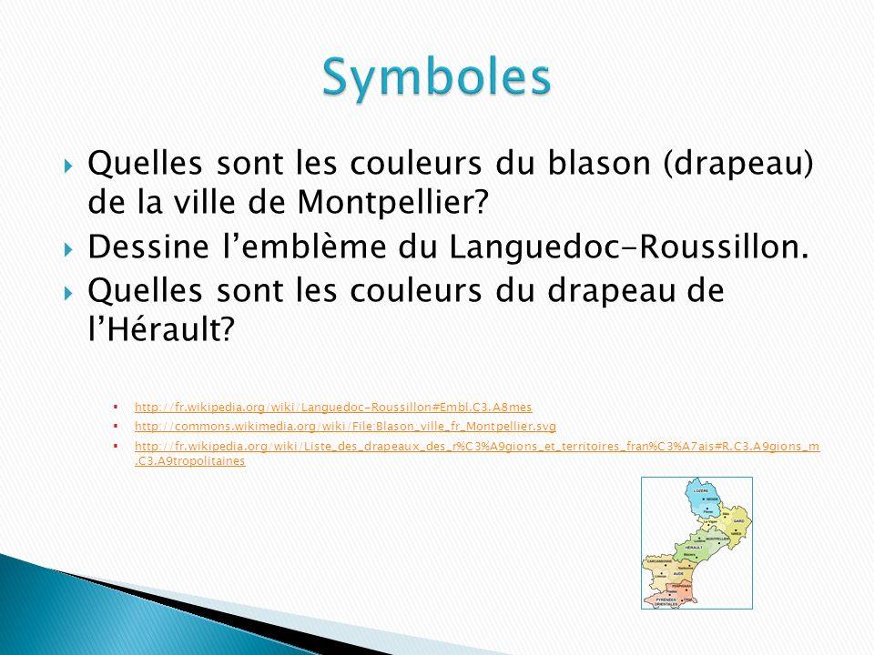 Quelles sont les couleurs du blason (drapeau) de la ville de Montpellier.