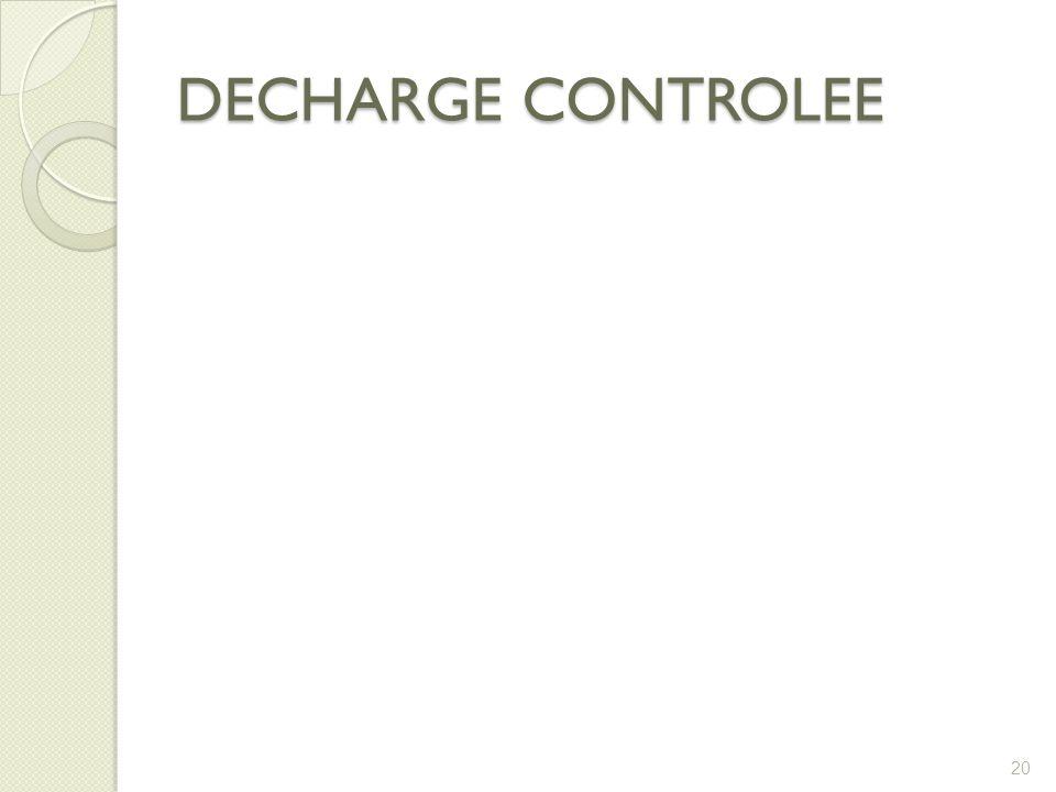 DECHARGE CONTROLEE 20