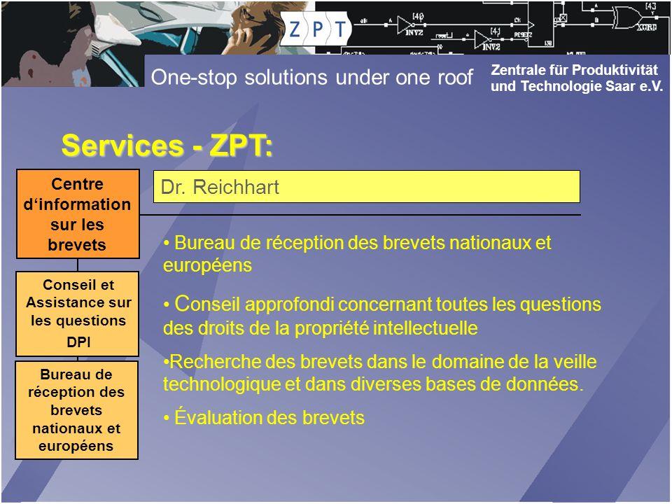 Zentrale für Produktivität und Technologie Saar e.V. One-stop solutions under one roof
