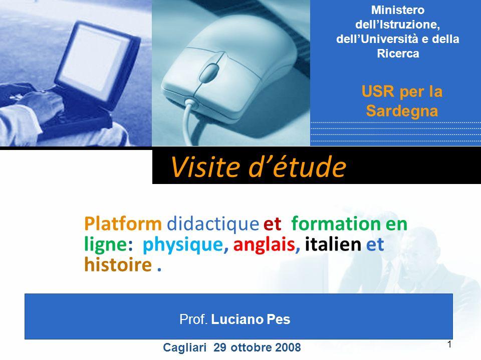 Company LOGO 1 Visite détude Platform didactique et formation en ligne: physique, anglais, italien et histoire. Prof. Luciano Pes Ministero dellIstruz