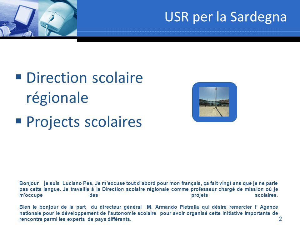 2 USR per la Sardegna Bonjour je suis Luciano Pes, Je mexcuse tout dabord pour mon français, ça fait vingt ans que je ne parle pas cette langue. Je tr