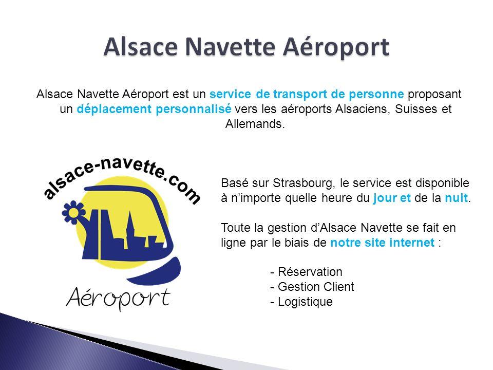 Alsace Navette Aéroport est un service de transport de personne proposant un déplacement personnalisé vers les aéroports Alsaciens, Suisses et Alleman