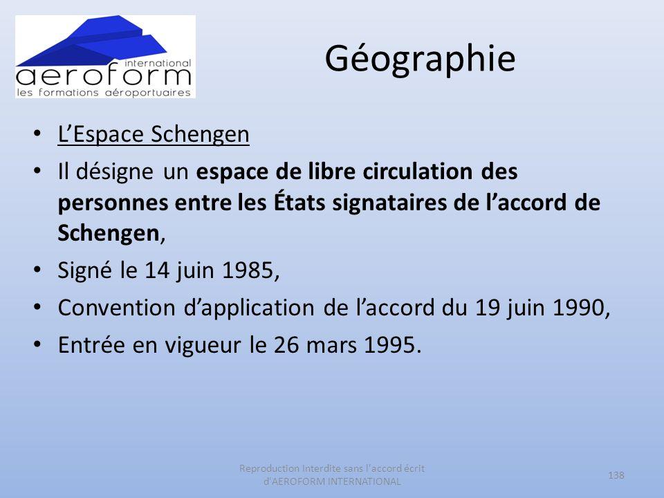Géographie LEspace Schengen Il désigne un espace de libre circulation des personnes entre les États signataires de laccord de Schengen, Signé le 14 ju