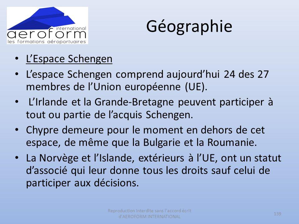 Géographie LEspace Schengen Lespace Schengen comprend aujourdhui 24 des 27 membres de lUnion européenne (UE). LIrlande et la Grande-Bretagne peuvent p