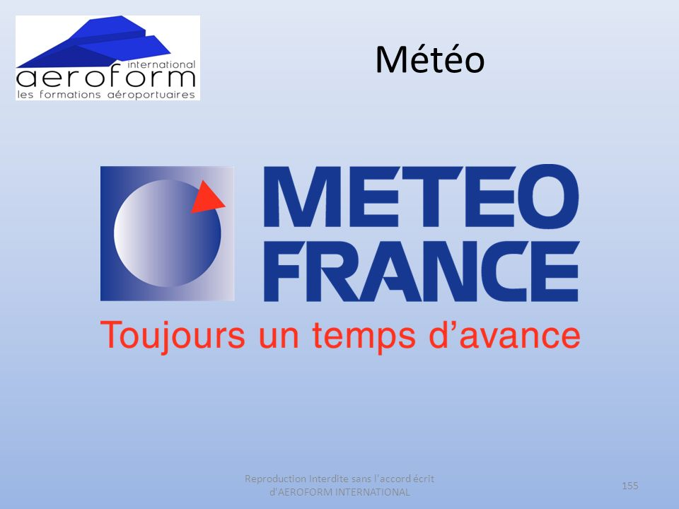 Météo 155 Reproduction Interdite sans l accord écrit d AEROFORM INTERNATIONAL