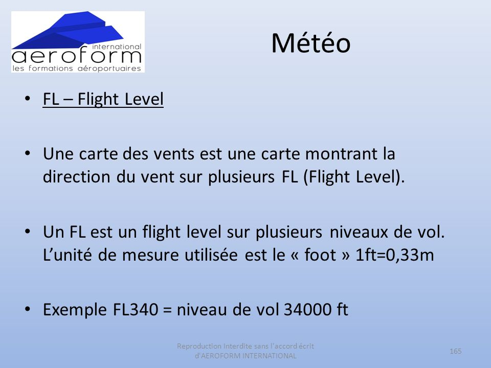 Météo FL – Flight Level Une carte des vents est une carte montrant la direction du vent sur plusieurs FL (Flight Level). Un FL est un flight level sur