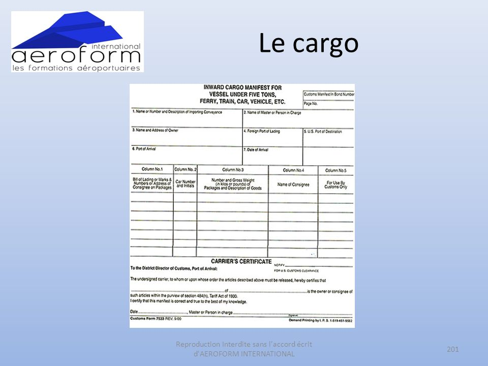 Le cargo 201 Reproduction Interdite sans l accord écrit d AEROFORM INTERNATIONAL
