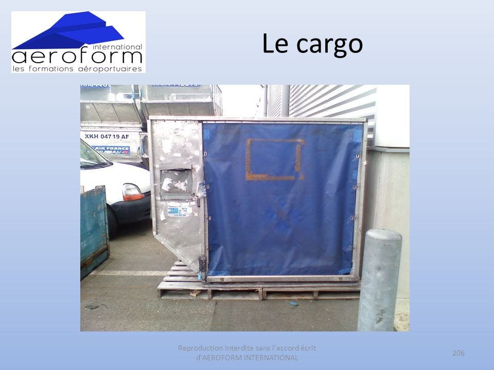 Le cargo 206 Reproduction Interdite sans l accord écrit d AEROFORM INTERNATIONAL