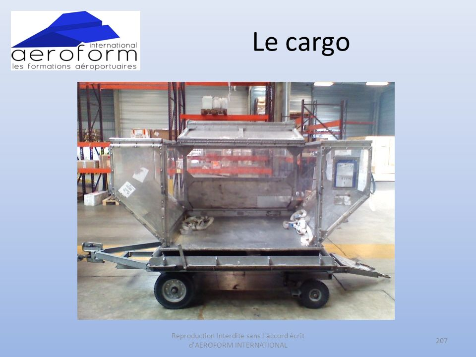 Le cargo 207 Reproduction Interdite sans l accord écrit d AEROFORM INTERNATIONAL