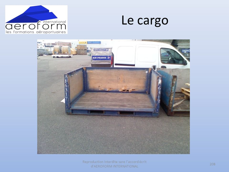Le cargo 208 Reproduction Interdite sans l accord écrit d AEROFORM INTERNATIONAL