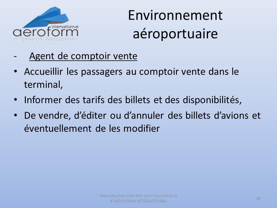 Environnement aéroportuaire -Agent de comptoir vente Accueillir les passagers au comptoir vente dans le terminal, Informer des tarifs des billets et d