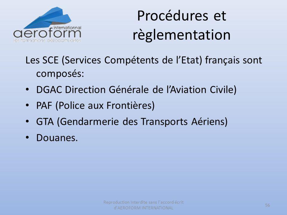 Procédures et règlementation 56 Reproduction Interdite sans l'accord écrit d'AEROFORM INTERNATIONAL Les SCE (Services Compétents de lEtat) français so