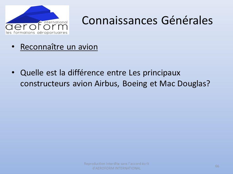 Connaissances Générales Reconnaître un avion Quelle est la différence entre Les principaux constructeurs avion Airbus, Boeing et Mac Douglas? 66 Repro