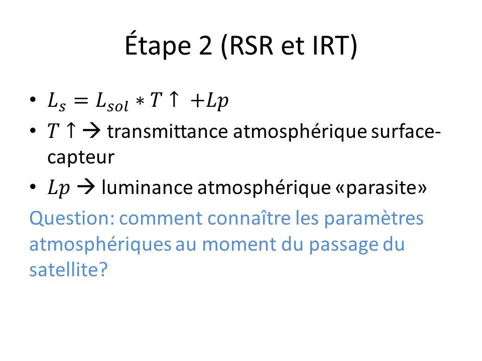 Étape 2 (RSR et IRT)