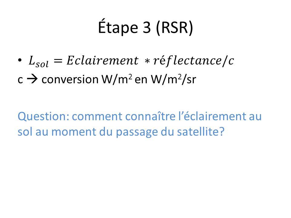 Étape 3 (RSR)
