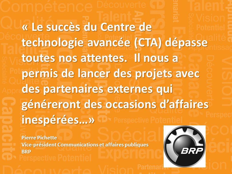 « Le succès du Centre de technologie avancée (CTA) dépasse toutes nos attentes.