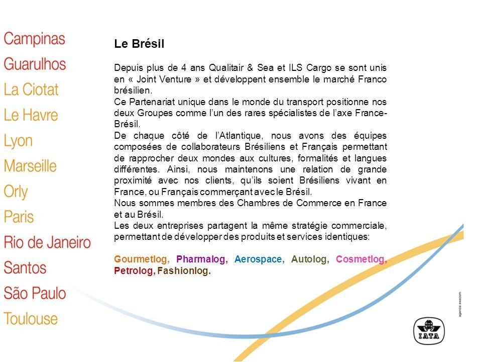 Le Brésil Depuis plus que 3 ans Qualitair and Sea et ILS Cargo se sont unis en « Joint Venture » et développent ensemble le marché Franco brésilien. C