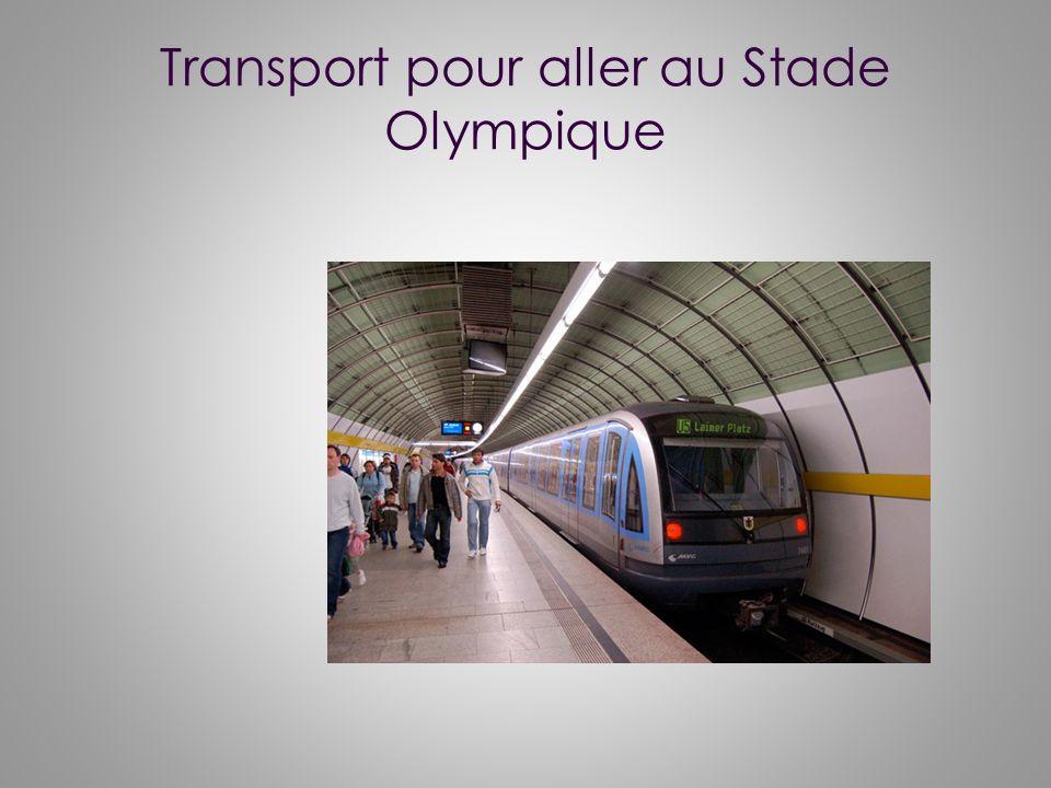 Transport pour aller au Stade Olympique