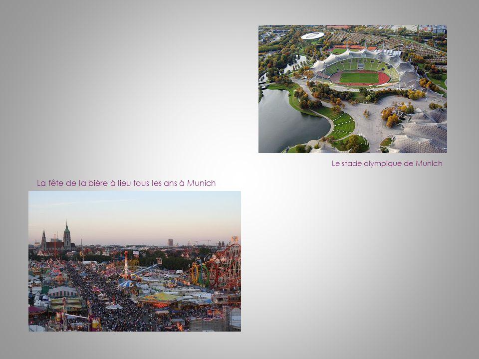 Le stade olympique de Munich La fête de la bière à lieu tous les ans à Munich