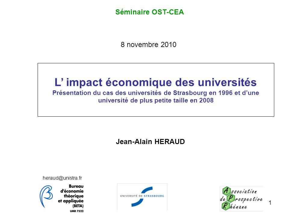 1 L impact économique des universités Présentation du cas des universités de Strasbourg en 1996 et dune université de plus petite taille en 2008 herau