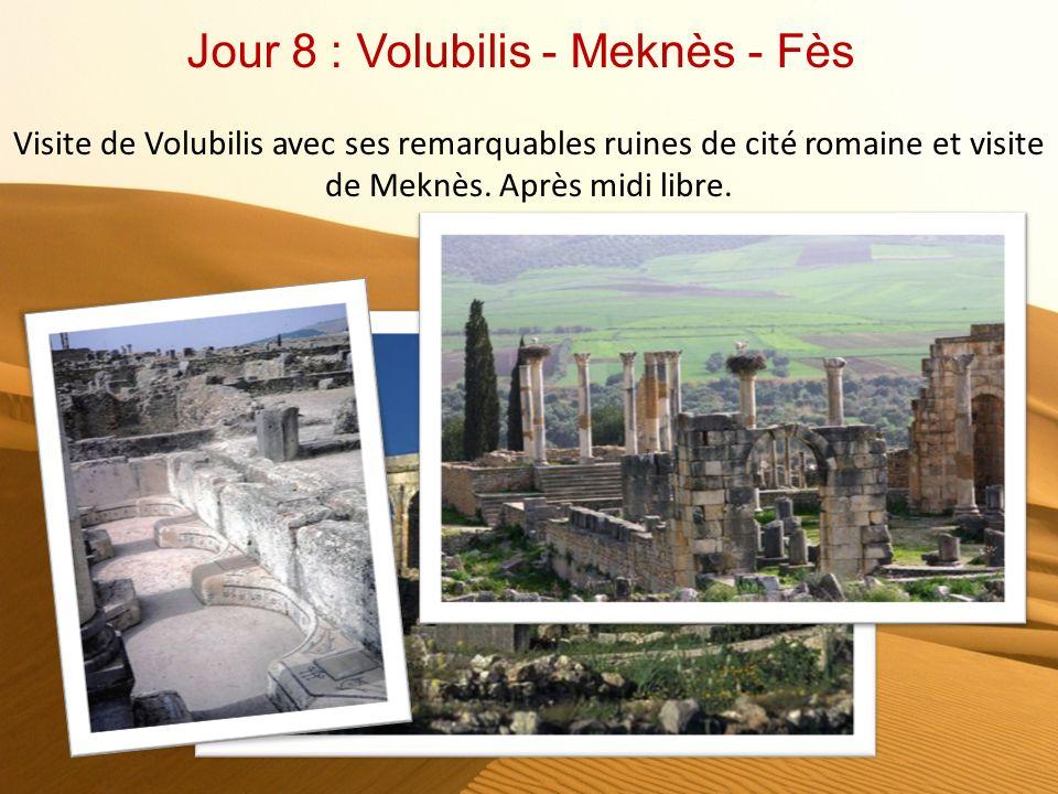 Jour 7 : Fès Fès est la troisième plus grande ville du Maroc, sa médina est la plus grande du monde, placée sous la protection de lUnesco… La médina L