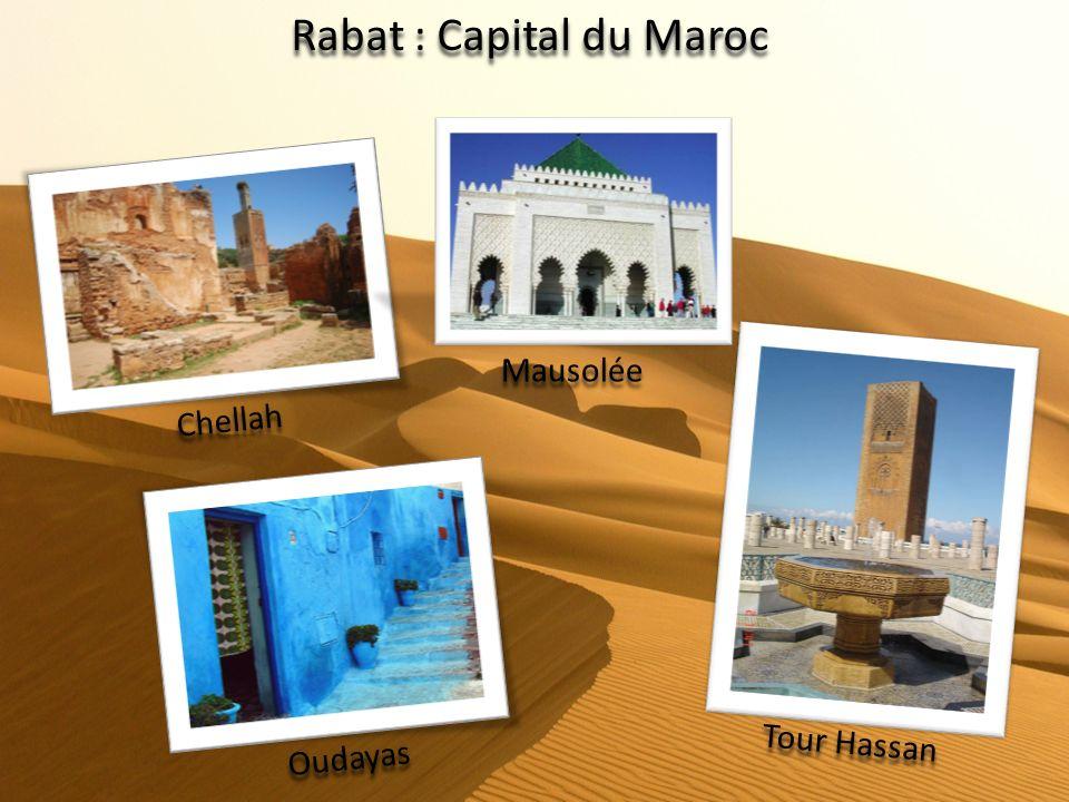 Rabat : Capital du Maroc Chellah Mausolée Oudayas Tour Hassan