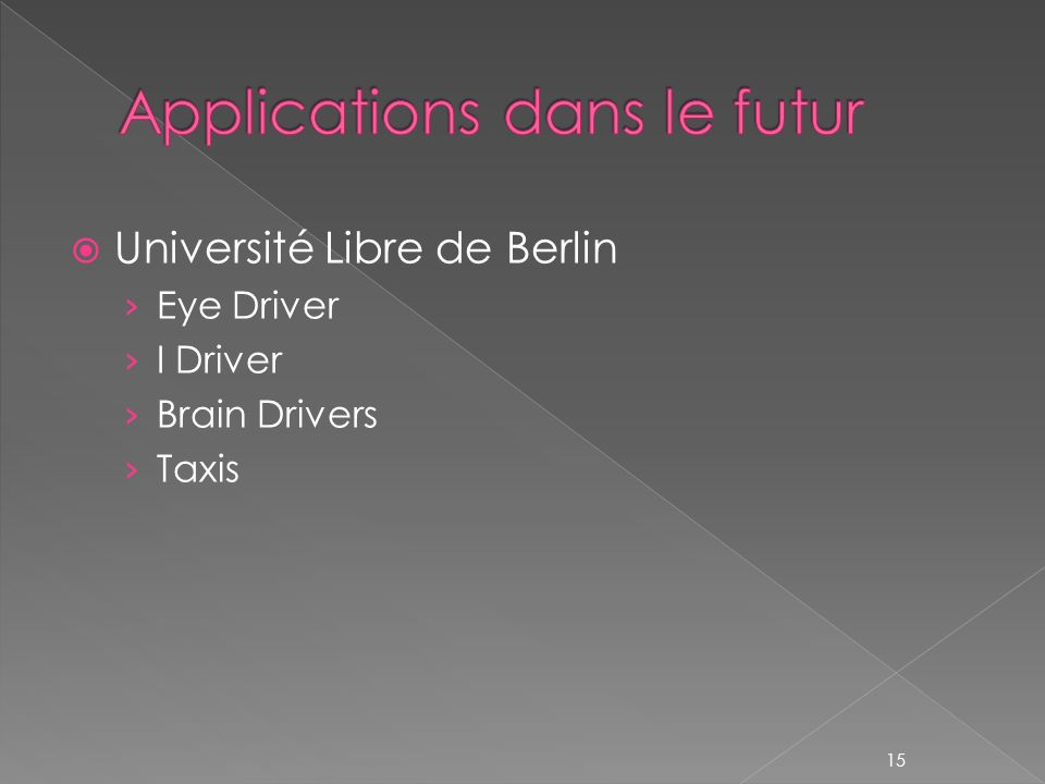 Université Libre de Berlin Eye Driver I Driver Brain Drivers Taxis 15